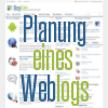 Planung, Konzeption und Vorbereitung fr einen Weblog!